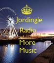 Jordingle   Radio   More   Music - Personalised Poster large