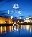 Jordingle Radio  On Air - Personalised Poster large