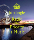 Jordingle Radio Our Priority Is Music - Personalised Poster large