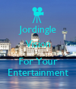 Jordingle Vision  For Your Entertainment - Personalised Poster large
