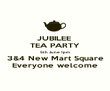 JUBILEE  TEA PARTY 5th June 1pm 3&4 New Mart Square Everyone welcome - Personalised Poster large