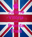 Juliane Vitória AND Brenda Thaís - Personalised Poster large