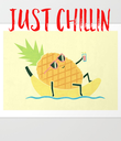 JUST CHILLIN - Personalised Poster large