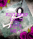 JUST KEEP CALM AND  LOVE  ME <3 - Personalised Poster large
