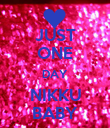 JUST ONE DAY NIKKU BABY - Personalised Poster large