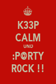 K33P CALM UND :P@RTY R0CK !! - Personalised Poster large
