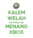 KALEM WELAH da urang mah MENANG XBOX - Personalised Poster large