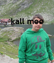 kall mee     - Personalised Poster large