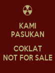 KAMI PASUKAN  COKLAT NOT FOR SALE - Personalised Large Wall Decal