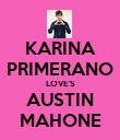 KARINA PRIMERANO LOVE'S AUSTIN MAHONE - Personalised Poster large