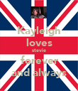 Kayleigh loves stevie forever and always - Personalised Poster large