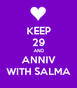 KEEP 29 AND ANNIV WITH SALMA - Personalised Poster large