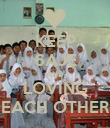 KEEP 6AJE AND LOVING EACH OTHER - Personalised Poster large