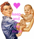keep  and  love  my mom - Personalised Poster large