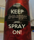 KEEP  AND SPRAY ON! - Personalised Poster large