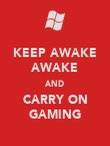 KEEP AWAKE AWAKE AND CARRY ON GAMING - Personalised Large Wall Decal