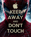 KEEP AWAY AND DON'T TOUCH - Personalised Poster large