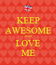 KEEP AWESOME AND LOVE ME - Personalised Poster large