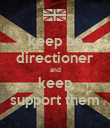 keep be directioner and keep support them - Personalised Poster large