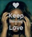 Keep Bleeding Love  - Personalised Poster large