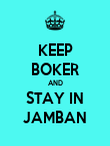KEEP BOKER AND STAY IN JAMBAN - Personalised Poster large