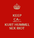 KEEP CA-- OMG IT'S A KURT HUMMEL SEX RIOT - Personalised Poster large