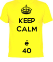 KEEP CALM  é 40 - Personalised Poster large
