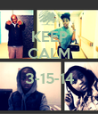 KEEP CALM  3-15-14  - Personalised Poster large