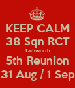 KEEP CALM 38 Sqn RCT Tamworth 5th Reunion 31 Aug / 1 Sep - Personalised Poster large