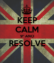 KEEP CALM 9º ANO RESOLVE  - Personalised Poster large