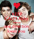 KEEP CALM Abby  because  one direction  loves you  - Personalised Poster large