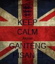KEEP CALM Akmal GANTENG PISAN !!! - Personalised Poster small