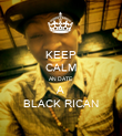 KEEP CALM AN DATE A BLACK RICAN - Personalised Poster large