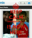 KEEP CALM ANA and ICAL :) IS NOW HERE - Personalised Poster large