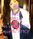 KEEP CALM AND és a MULHER que eu AMO  - Personalised Poster large