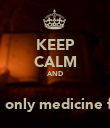 KEEP CALM AND اقرا قران  It's the only medicine for you - Personalised Poster large