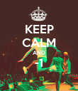 KEEP CALM AND -1  - Personalised Poster large