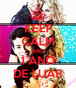 KEEP CALM AND 1 ANO DE LUAR - Personalised Poster large