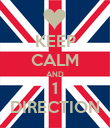 KEEP CALM AND 1 DIRECTION - Personalised Poster large
