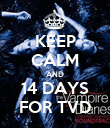 KEEP CALM AND 14 DAYS FOR TVD - Personalised Poster large