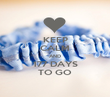 KEEP CALM AND 177 DAYS TO GO - Personalised Poster large