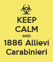 KEEP CALM AND 1886 Allievi Carabinieri - Personalised Poster large