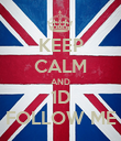 KEEP CALM AND 1D FOLLOW ME - Personalised Poster large