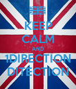 KEEP CALM AND 1DIRECTION DITECTION - Personalised Poster large