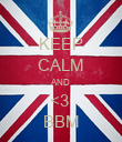KEEP CALM AND <3  BBM - Personalised Poster large