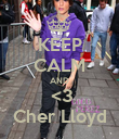 KEEP CALM AND  <3 Cher Lloyd - Personalised Poster large