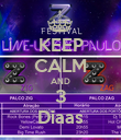 KEEP CALM AND 3 Diaas - Personalised Poster large