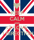 KEEP CALM AND <3 LOVE   1 DIRECTION - Personalised Poster large