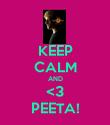 KEEP CALM AND <3 PEETA! - Personalised Poster large
