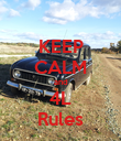 KEEP CALM and 4L Rules - Personalised Poster large